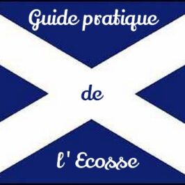 Guide pratique de l'Ecosse